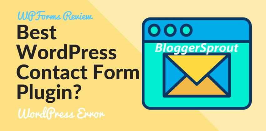 WPForms Review 2019: Best WordPress Contact Form Plugin?