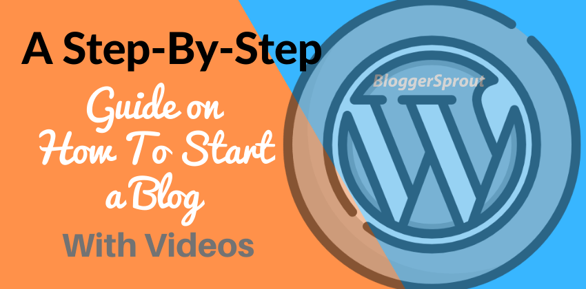 How To Start a Blog and Make Money Online – A Step-By-Step Guide