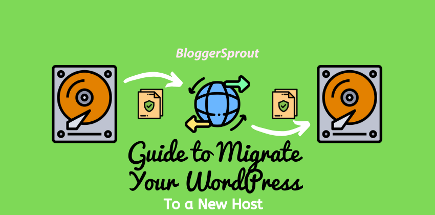 Easy Step-by-Step Guide to Migrate Your WordPress Site to a New Host