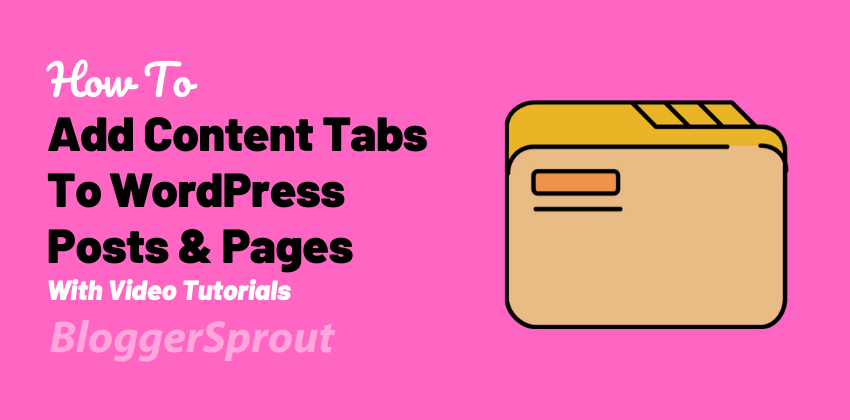 How to Add Content Tabs To WordPress Posts and Pages