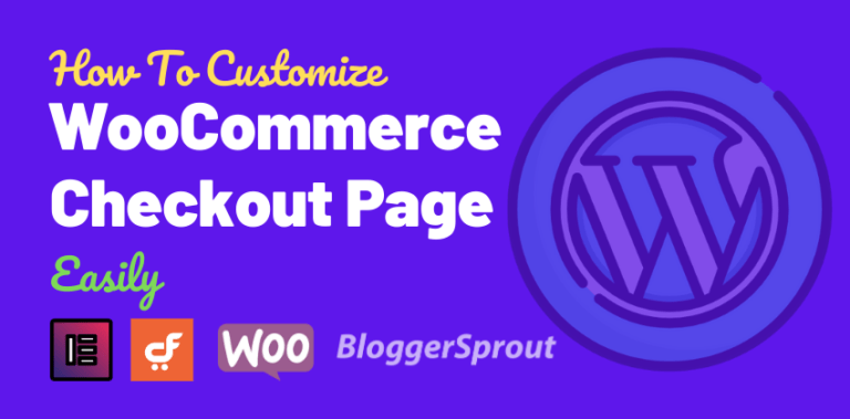 How To Customize The WooCommerce Checkout Page Easily without Coding