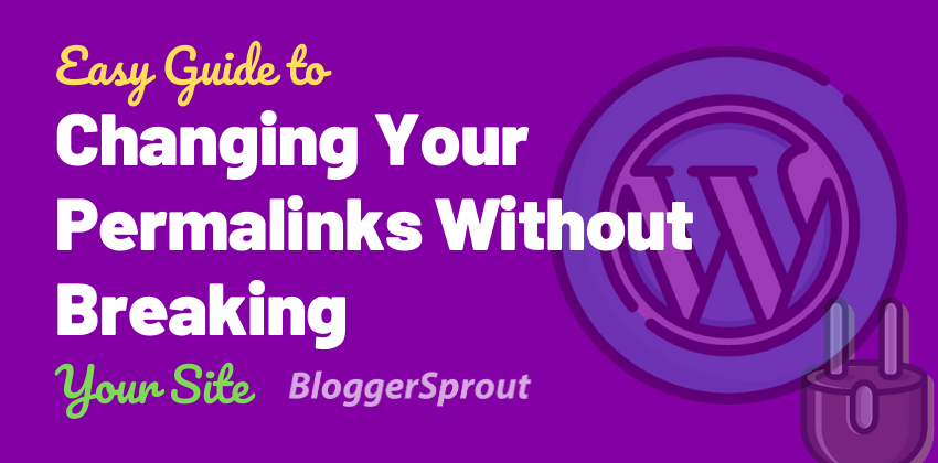 Easy Guide to Changing Your Permalinks Without Breaking Your WordPress Site