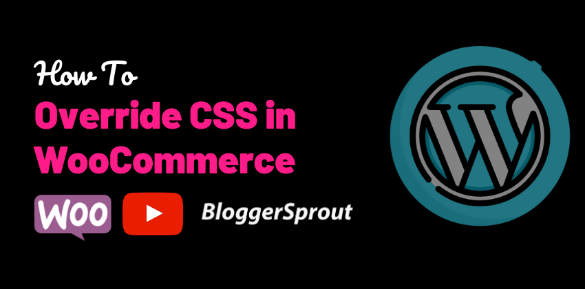 How To override wooCommerce cSS