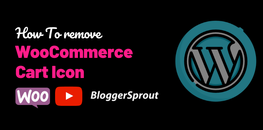 How To Remove Cart Icon in WooCommerce