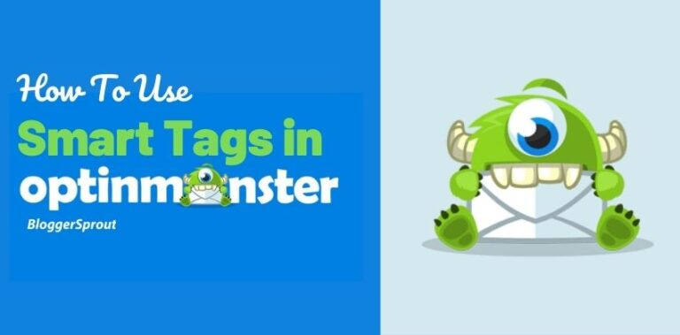 optinmonster smart tags BloggerSprout