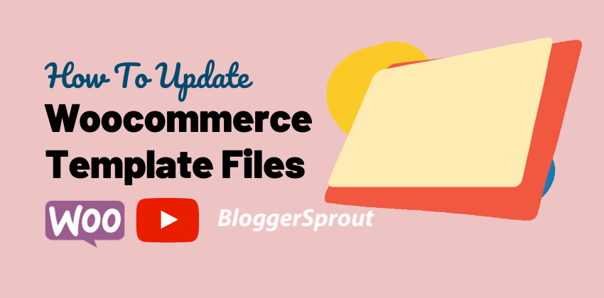 How To Update Woocommerce Template Files